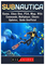 Subnautica Game, Xbox One, PS4, Map, Wiki, Commands, Multiplayer, Cheats, Updates, Guide U...
