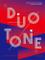 Duotone. Limited colour schemes in graphic design. Ediz. a colori