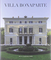Villa Bonaparte. Esiti e rivelazioni degli ultimi restauri. Ediz. italiana e francese