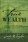 True Wealth: Releasing the economy of the Kingdom of heaven on earth to venture into the r...