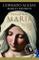 Inchiesta su Maria (VINTAGE): La storia vera della fanciulla che divenne mito