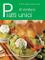 Piatti unici di verdure (I libri del Cucchiaio verde)