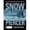 #MYCOMICS Snowpiercer – La Morte Bianca – Cosmo Serie Blu 94 – Editoriale Cosmo – Italiano