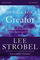 The Case for a Creator: Investigating the Scientific Evidence That Points Toward God: Six...