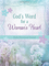 God's Word for a Woman's Heart: Daily Devotional Journal