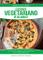 Cucinare vegetariano in 30 minuti. Ricette sane, semplici e veloci per realizzare in poco...