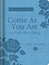 Come As You Are and Find a Place to Belong: Devotional Journal