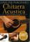 Corso Per Principianti: Chitarra Acustica [Lingua inglese]