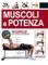 Muscoli e potenza. 84 esercizi con tavole anatomiche
