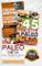 Paleo Dieta: Paleo dieta per principianti + 45 Ricette Paleo per persone impegnate + Trasf...