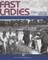 Fast Ladies: Female Racing Drivers 1888 - 1970