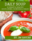Daily Soup 30 Hearty & Healthy Soups, Stews, Chowders & Chilies (English Edition)