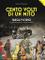 Cento volti di un mito. Targa Florio. Un fenomeno sportivo, sociale, culturale. Ediz. illu...