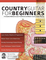 Country Guitar for Beginners: A Complete Method to Learn Traditional and Modern Country Gu...