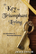 The Key to Triumphant Living: An Adventure in Personal Discovery: Volume 1