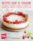 Ricette light di stagione - Primavera: 65 ricette deliziose, leggere e saporite per render...