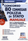 Concorso 80 Commissari Polizia di Stato. Manuale per la preparazione alla prova preseletti...