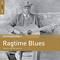 The Rough Guide To Ragtime Blues