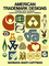American Trademark Designs: A Survey With 732 Marks, Logos, and Corporate-Identity Symbols...