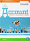 Account. Informatica e comunicazione in azienda. Per le Scuole superiori. Con e-book. Con...