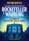 Rockefeller e Warburg. I grandi alleati dei Rothschild. Le famiglie più potenti della terr...
