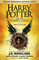 Harry Potter and the Cursed Child - Parts One and Two (Special Rehearsal Edition): The Off...