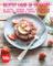 Ricette light di stagione - Estate: 66 ricette deliziose, leggere e saporite per rendere p...